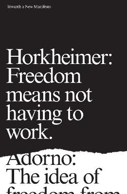 Towards a New Manifesto by Theodor Adorno