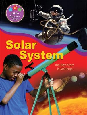 Little Science Stars: Solar System by Helen Orme
