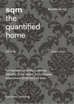 SQM the Quantified Home by Space Caviar