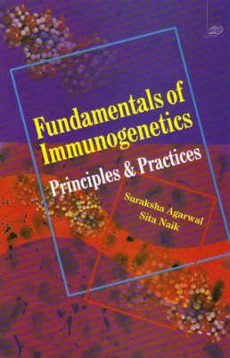 Fundamentals of Immunogentics by Suraksha Agarwal
