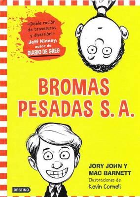 Bromas Pesadas S.A. by Jory John