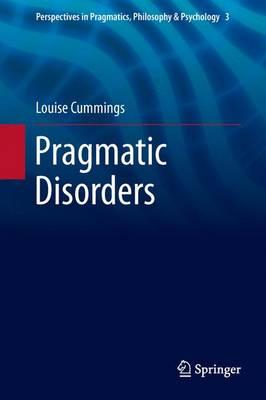 Pragmatic Disorders by Louise Cummings