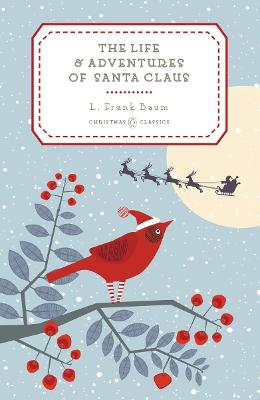 Life and Adventures of Santa Claus book