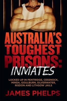 Australia's Toughest Prisoners book