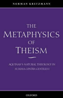 Metaphysics of Theism by Norman Kretzmann