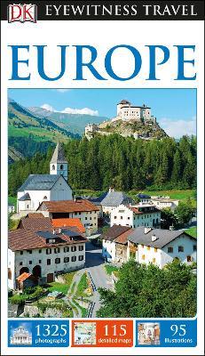 DK Eyewitness Travel Guide Europe by DK Travel