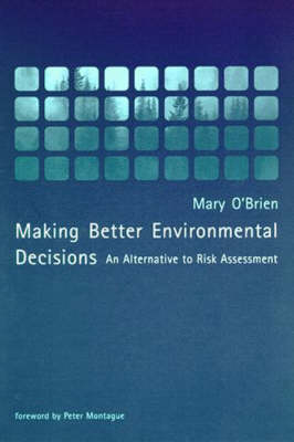 Making Better Environmental Decisions by Mary O'Brien