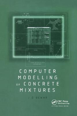 Computer Modelling of Concrete Mixtures by Joe Dewar