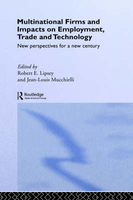 Multinational Firms and Impacts on Employment, Trade and Technology by Robert E. Lipsey