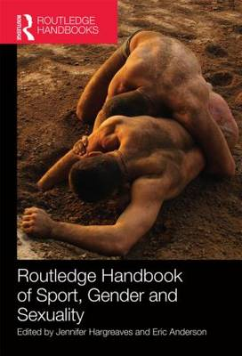 Routledge Handbook of Sport, Gender and Sexuality book