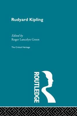 Rudyard Kipling by Roger Lancelyn Green