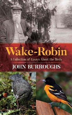 Wake-Robin by John Burroughs