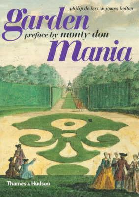 Garden Mania by Philip De Bay