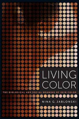 Living Color by Nina G. Jablonski