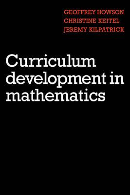 Curriculum Development in Mathematics book