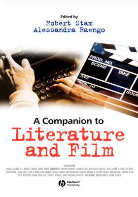 Companion to Literature and Film by Robert Stam