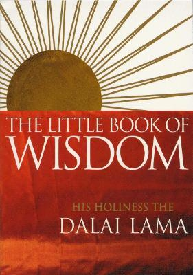 The Little Book Of Wisdom by Dalai Lama