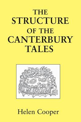 "Structure of the ""Canterbury Tales"" by Helen Cooper"