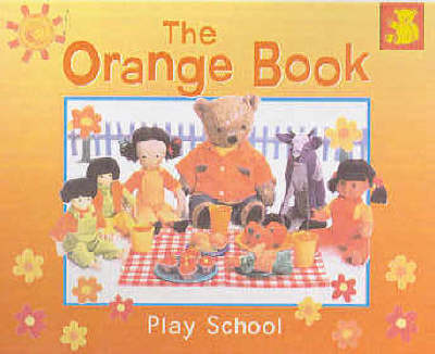 The Orange Book by Play School