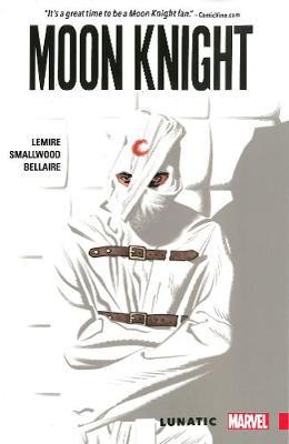 Moon Knight Vol. 1: Lunatic by Greg Smallwood