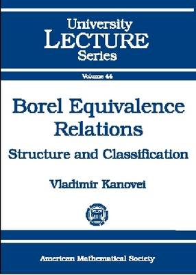 Borel Equivalence Relations by Vladimir Kanovei