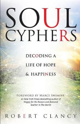 Soul Cyphers by Robert Clancy