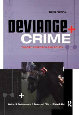 Deviance and Crime by Walter S. DeKeseredy