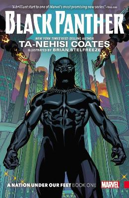 Black Panther: A Nation Under Our Feet Book 1 by Ta-Nehisi Coates