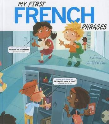 My First French Phrases by Jill Kalz