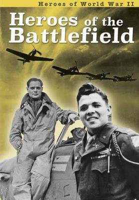 Heroes of the Battlefield by Brian Williams