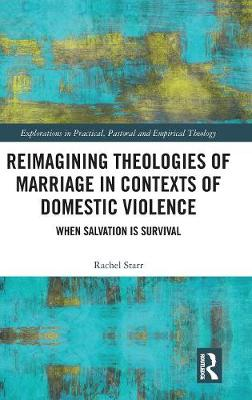 Reimagining Theologies of Marriage in Contexts of Domestic Violence book