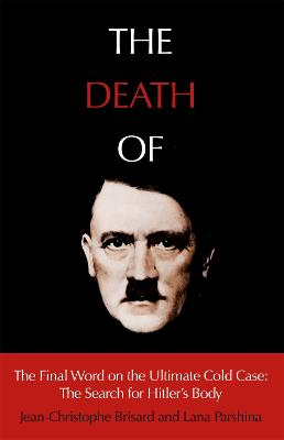 Death of Hitler by Jean-Christophe Brisard