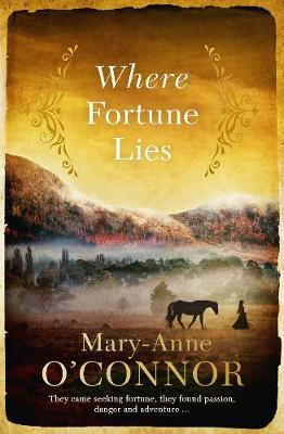 Where Fortune Lies by Mary-Anne O'Connor