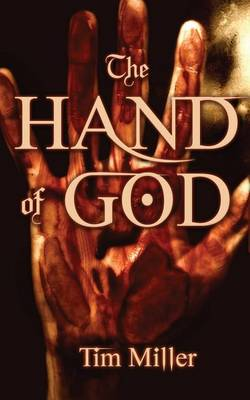 The Hand of God by Tim Miller