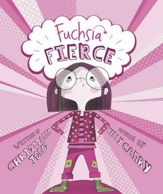 Fuchsia Fierce by Kelly Canby