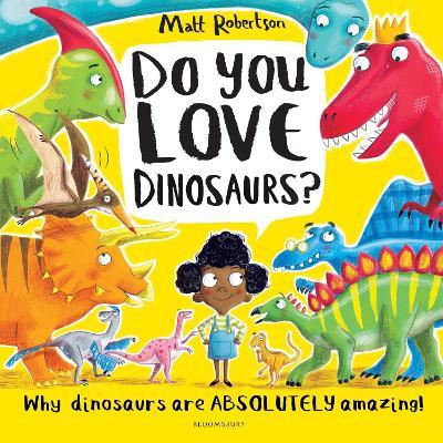 Do You Love Dinosaurs? book