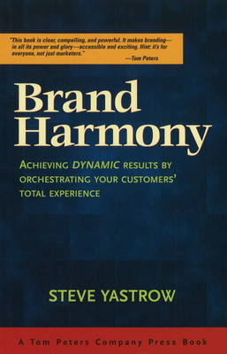 Brand Harmony by Steve Yastrow