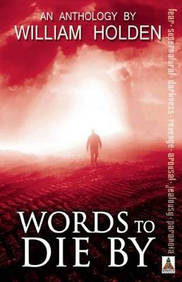 Words to Die by by William Holden