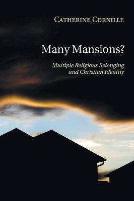 Many Mansions? by Catherine Cornille