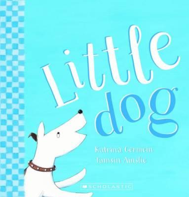 Littledog PB by Katrina Germein