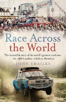 Race Across the World: The incredible story of the world's greatest road race - the 1968 London to Sydney Marathon book