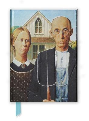 Grant Wood: American Gothic (Foiled Journal) by Flame Tree Studio