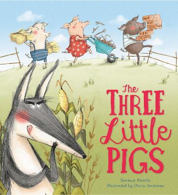 Storytime Classics: The Three Little Pigs by Savior Pirotta