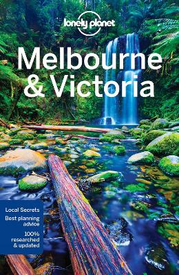 Lonely Planet Melbourne & Victoria by Lonely Planet