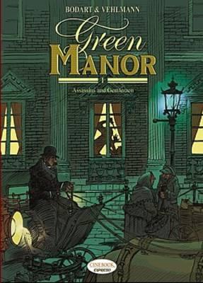 Green Manor Assassins and Gentlemen Assassins and Gentlemen v. 1 by Fabien Vehlmann