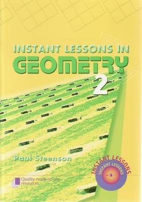 Instant Lessons in Geometry  Book 2 by Paul Steenson