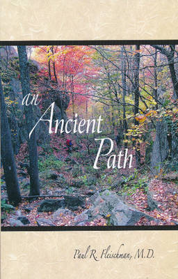 An Ancient Path by Paul R. Fleischman