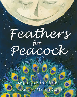 Feathers for Peacock by Jacqueline Jules