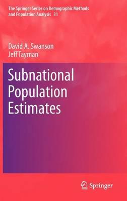 Subnational Population Estimates by David A. Swanson