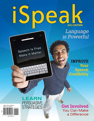 Ispeak: Public Speaking for Contemporary Life: 2011 Edition by Paul Nelson